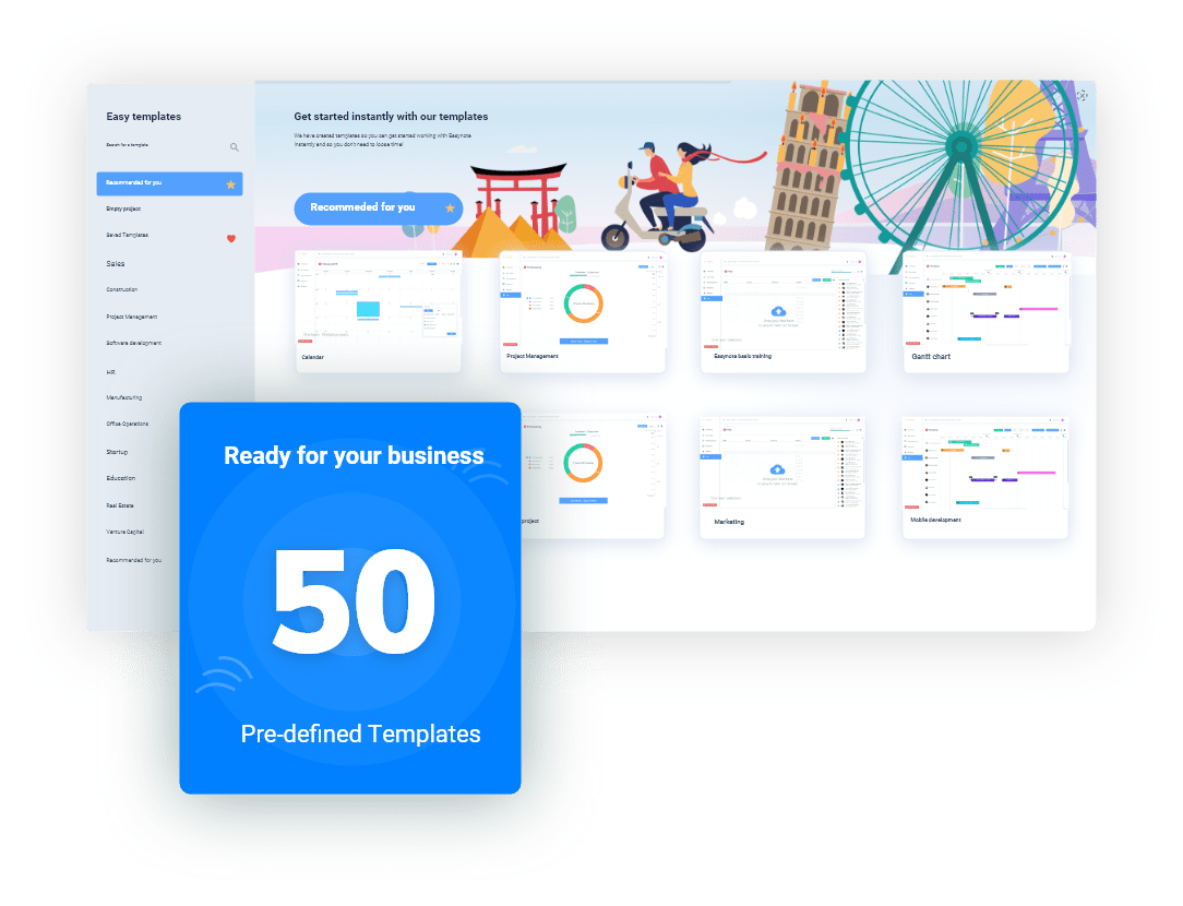 Easynote provides 50 predefined templates for you to get started with your work no matter the industry